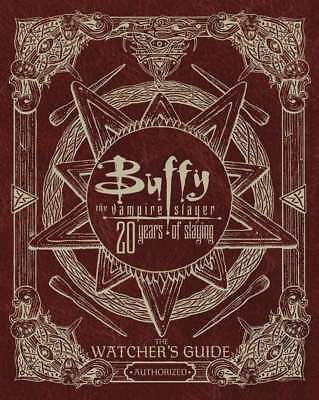 Buffy The Vampire Slayer 20 Years of Slaying: The Authorized Watchers Guide, Gol