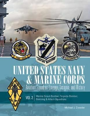 NEW United States Navy and Marine Corps Aviation Squadron Lineage, Insignia, and