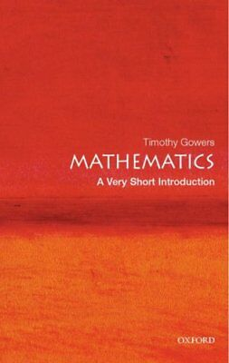 Mathematics: A Very Short Introduction by Timothy Gowers 9780192853615