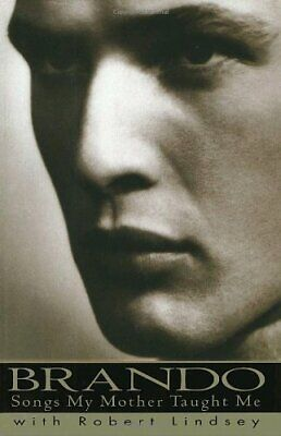 Brando: Songs My Mother Taught Me by Brando, Marlon Book The Fast Free Shipping