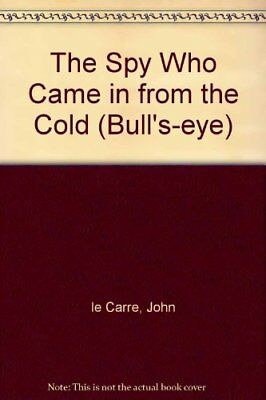 The Spy Who Came in from the Cold (Bull's-eye) by Le Carre, John Paperback Book