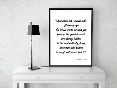 Inspirational Motivational Roald Dahl Glittering Eyes Quote  A4 Poster Print