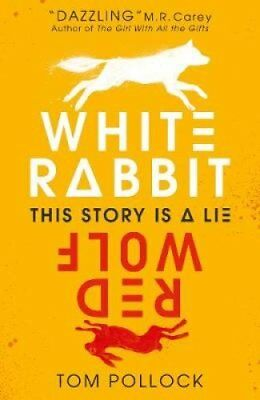 White Rabbit, Red Wolf by Tom Pollock 9781406378177 (Paperback, 2018)