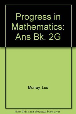 Progress in Mathematics: 2G Answers by Murray, Les Paperback Book The Cheap Fast