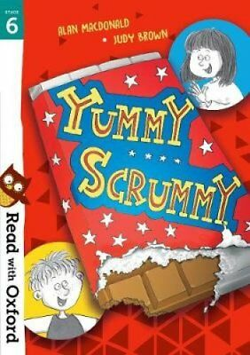 Read with Oxford: Stage 6: Yummy Scrummy by Alan MacDonald 9780192765307
