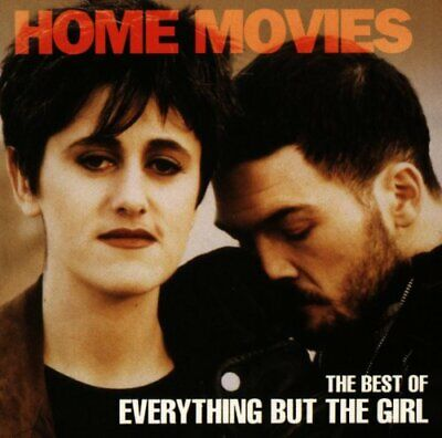 Everything But the Girl - Home Movies: The ... - Everything But the Girl CD HRVG
