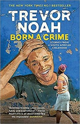 Born A Crime by Trevor Noah (Paperback) New Book