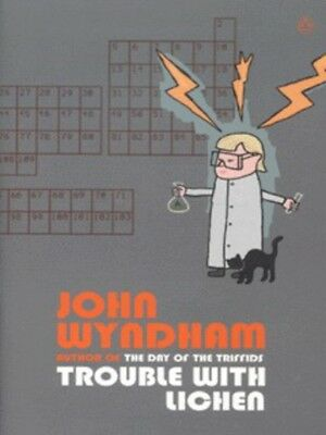 Trouble with lichen by John Wyndham (Paperback)