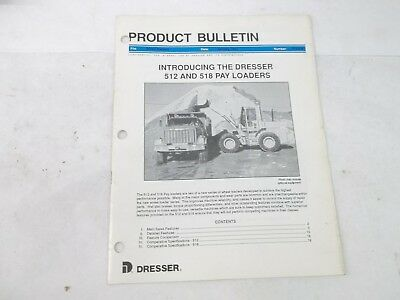 Dresser Product Bulletin 512 518 pay loaders manual