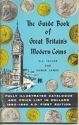 Guide Book of Great Britain's modern coins 1st edition 1961