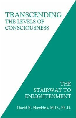 Transcending the Levels of Consciousness The Stairway to Enligh... 9781401945053