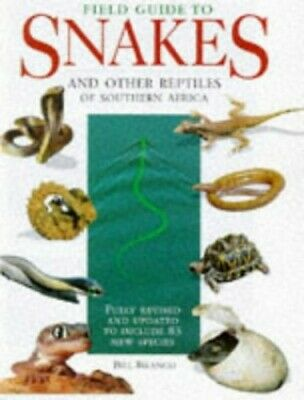 Field Guide Snakes and Other Reptiles of Southern A... by Branch, Bill Paperback