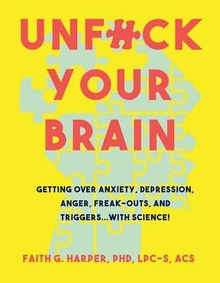 NEW Unfuck Your Brain By Faith Harper Paperback Free Shipping