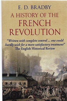 History Of The French Revolution, E. D. Bradby, Paperback, Book, New