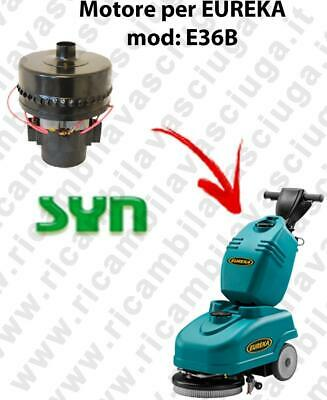 E36B Vacuum motor SY N for scrubber dryer EUREKA