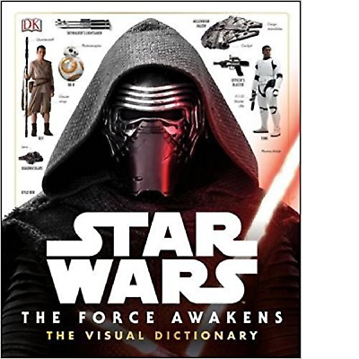 Star Wars: The Force Awakens Visual Dictionary by DK (Hardback) New Book