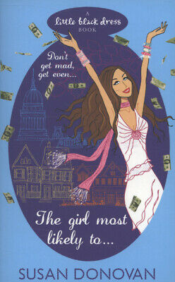 The girl most likely to-- by Susan Donovan (Paperback / softback)