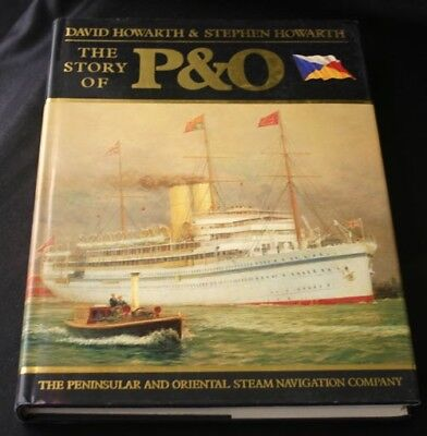 THE STORY OF P & O LINE Hardcover Book Howarth 1986