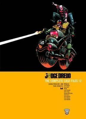 Judge Dredd: Complete Case Files v. 12 by John Wagner 9781905437917