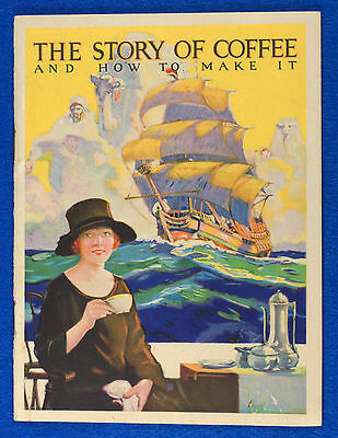"""1925 Advertising Booklet for """"Maxwell House Coffee"""" Titled """"The Story of Coffee"""""""