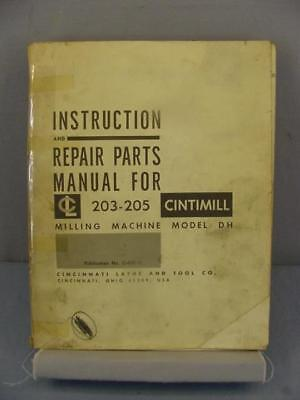 Cincinnati DH 203 - 205 Milling Machine Instructions & Parts Manual