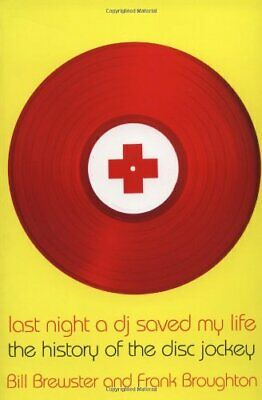 Last Night a Dj Saved My Life: The History of t... by Broughton, Frank Paperback