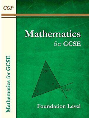 Maths for GCSE, Foundation Level (A*-G Resits) by CGP Books Book The Cheap Fast