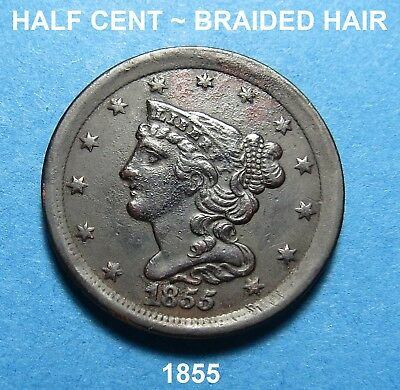 1855 Half Cent With Braided Hair ~ High Grade ~ Combined Shipping ~ Lot A80