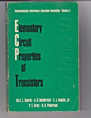 Elementary Circuit Properties Of Transistors By C L Searle & Others 1964 P/back