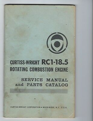 68 Curtiss-Wright RC1-18.5 Rotating Combustion Engine Service Manual Part Wankel