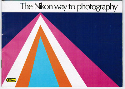Nikon Way to Photography Camera Accessories Nikkor Lenses Product Brochure 1978