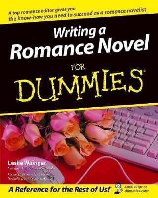 NEW Writing a Romance Novel For Dummies By Leslie Wainger Paperback