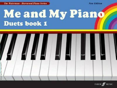Me and My Piano: Duets Bk. 1 by Fanny Waterman 9780571532032 (Paperback, 2009)