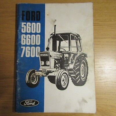 FORD 5600 6600 7600 Tractor Owners Operators Manual 1979