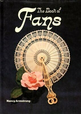 Book of Fans: A Collector's Guide by Armstrong, Nancy Book The Cheap Fast Free