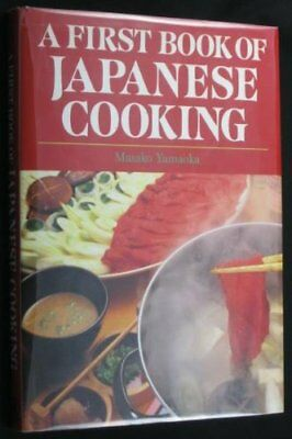 A First Book of Japanese Cooking: Family Style Fo... by Yamaoka, Masako Hardback