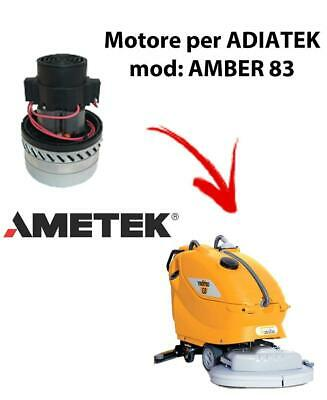 Amber 83 -  Vacuum motors AMETEK Italia for scrubber dryer Adiatek