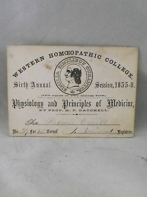 1855-1856 Western Homeopathic College Lecture Pass