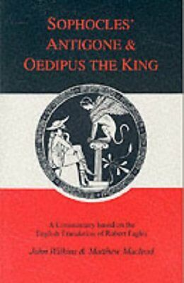 Sophocles: Antigone and Oedipus the King: A Compan... by Wilkins, John Paperback