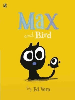 Max and Bird by Ed Vere 9780241240199 (Paperback, 2016)
