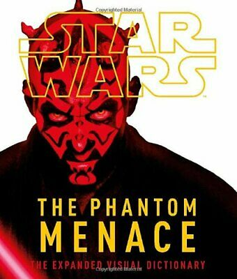 Star Wars Episode 1: The Phantom Menace- The Expanded Visual Dictionary by DK