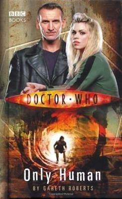 Doctor Who - Only Human - Gareth Roberts - BBC Books - Good - Hardcover
