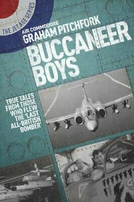 Buccaneer Boys True Tales from Those Who Flew the Last 'All-Bri... 9781911621072