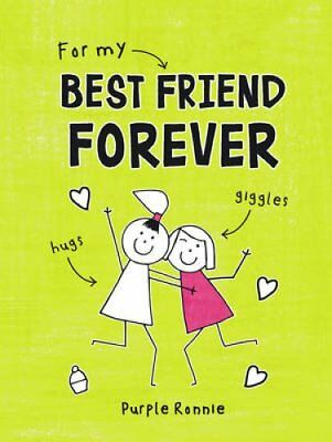 For My Best Friend Forever by Purple Ronnie (Hardback, 2016)