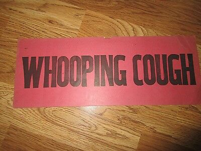 Vintage Original WHOOPING COUGH QUARANTINE PLACARD