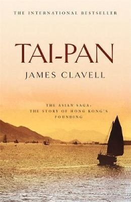 Tai-Pan The Second Novel of the Asian Saga by James Clavell 9780340750698