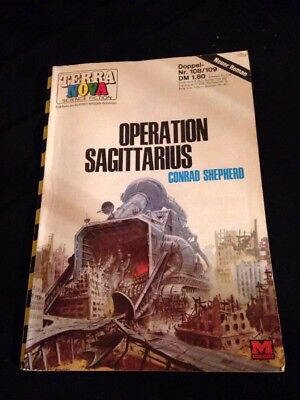 TERRA NOVA Band 108/109 Shepherd: Operation Sagittarius Deutscher Erstdruck 1970