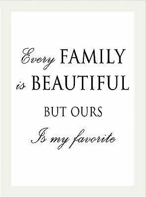Inspirational Motivational Family Life Quote A4 Poster Print Wall Art Picture