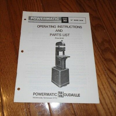 Vintage Powermatic Model 141 Band Saw Operating Instructions &Parts List Booklet