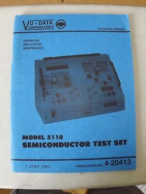 Manual for VU-DATA MODEL 5110 SEMICONDUCTOR TEST SET